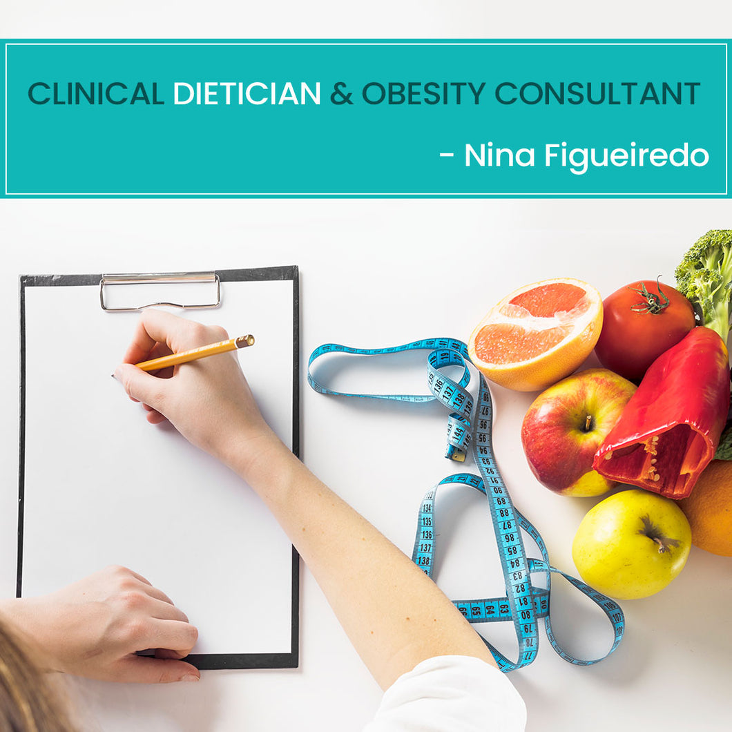 Clinical Dietician & Obesity Consultant