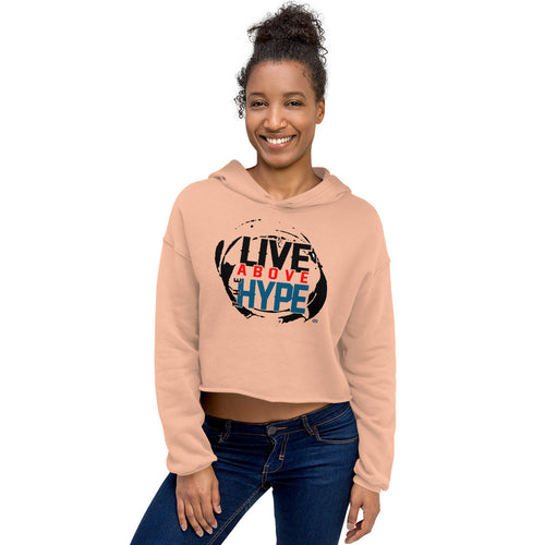 Live Above the Hype Crop Hoodie