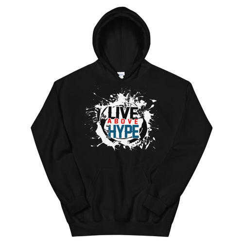 Live Above the Hype Signature Unisex Hoodie