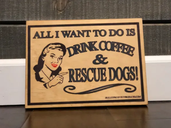 All I want to do is drink coffee & rescue dogs - Le Pet Luxe