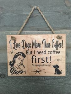 I love dogs more than coffee - Le Pet Luxe