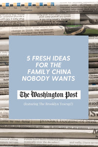 We're in the paper! Five fresh ideas for the family china nobody wants (In the Washington Post!)