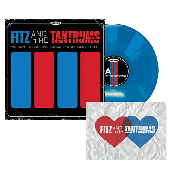 WE DONT NEED LOVE SONGS B/W DARKEST STREET - TURQUOISE BLUE VINYL + EXCLUSIVE SIGNED VALENTINES CARD