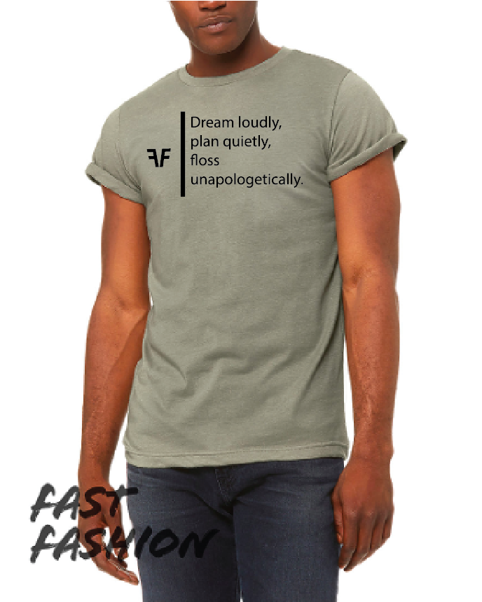 Dream Loudly - Olive Short Sleeve