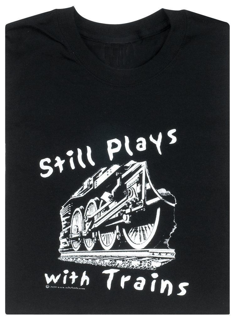 Still Plays with Trains Tee - Black