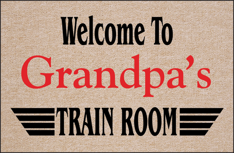 Welcome to Grandpa's Train Room Doormat