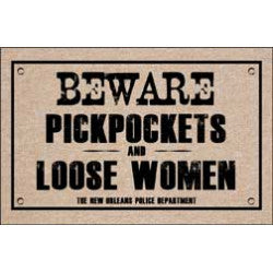 Beware Pickpockets and Loose Women Doormat