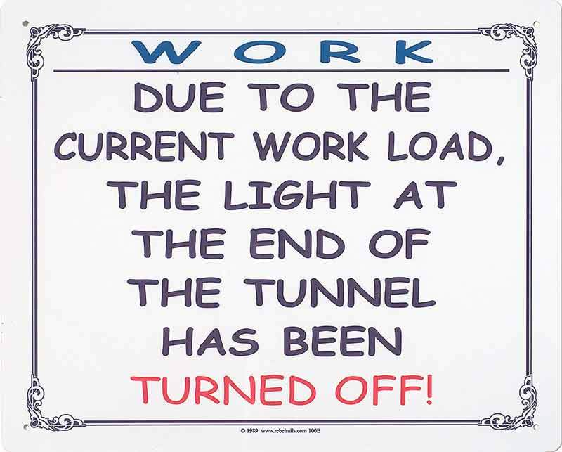 Work-Light Turned Off at End of Tunnel Sign