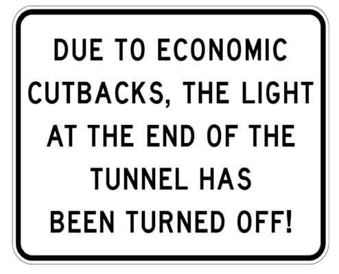 Economic Cutbacks Metal Sign