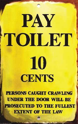 Pay Toilet 10 Cents Sign