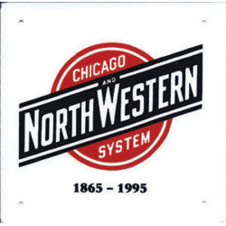Chicago & North Western Sign