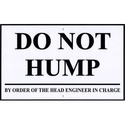Do Not Hump Metal Sign