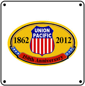 Union Pacific 150th Logo Tin Sign
