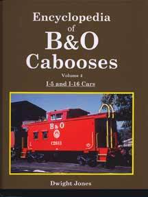 Encyclopedia of B&O Cabooses Vol 4