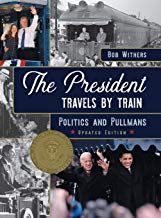 The President Travels by Train Book