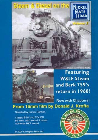 Steam & Diesel on the Nickel Plate Road Vol 3 DVD