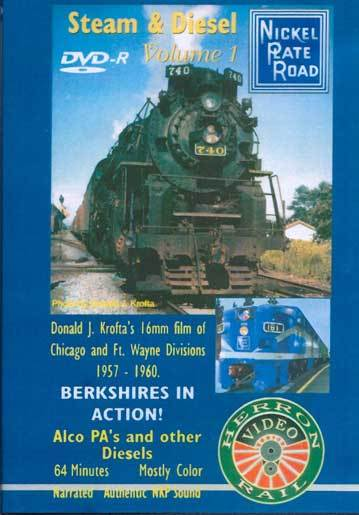 Steam & Diesel on the Nickel Plate Road Vol 1 DVD