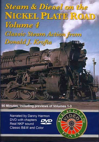 Steam & Diesel on the Nickel Plate Road Vol. 4 DVD