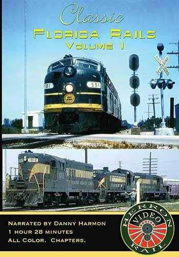 Classic Florida Rails Vol. 1 DVD