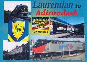 Laurentian to Adirondack DVD