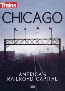 Chicago-America's Railroad Capital DVD