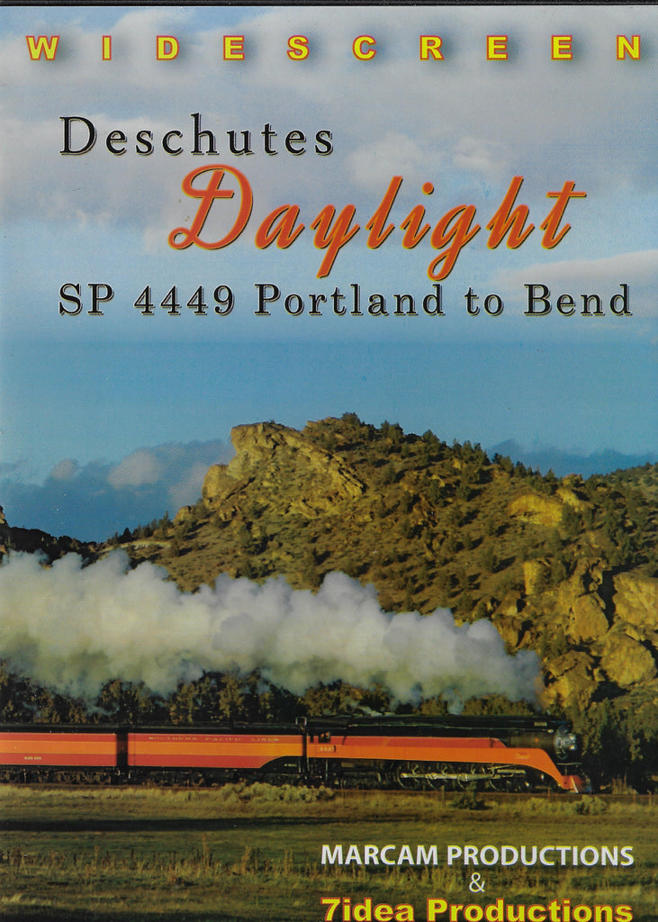 Deschutes Daylight: SP 4449 Portland to Bend DVD