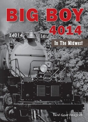 Big Boy 4014 in the Midwest DVD