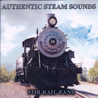 Authentic Steam Sounds for Rail Fans CD