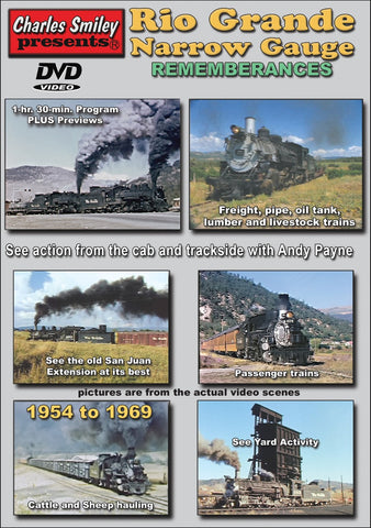 RIO GRANDE NARROW GAUGE REMEMBRANCES