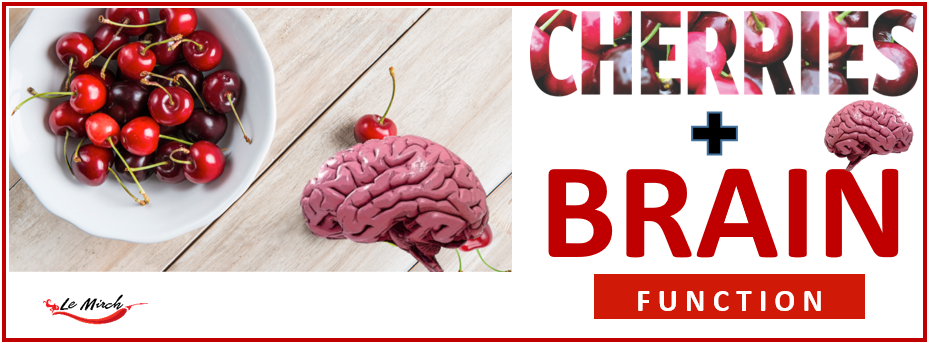 Cherry and Brain Function | Le Mirch