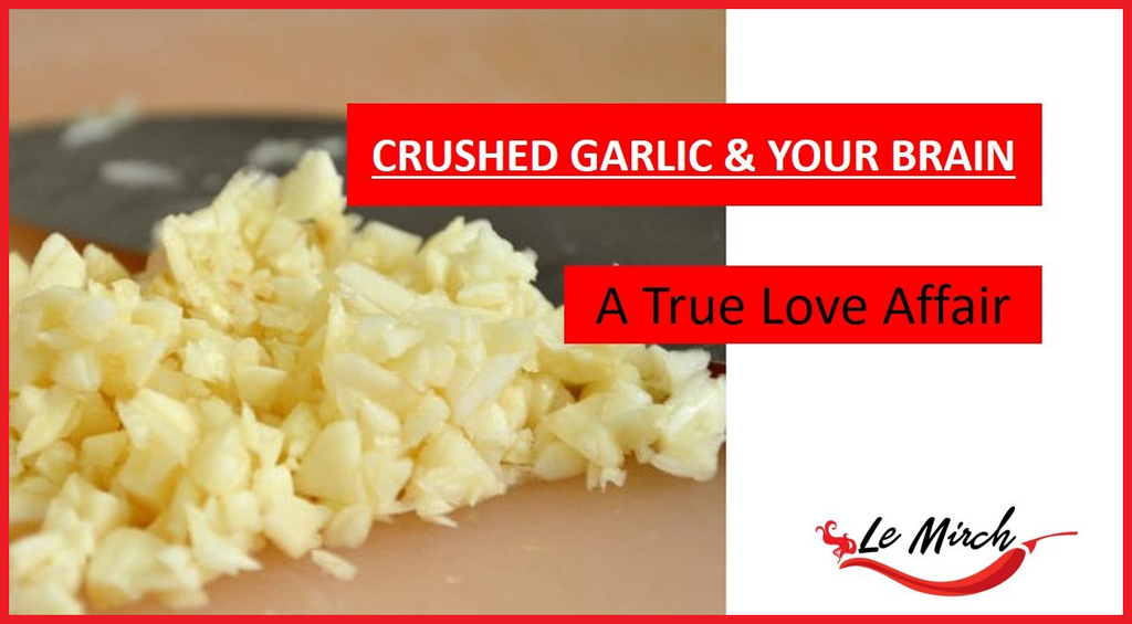 Crushed Garlic and Your Brain: A True Love Affair!