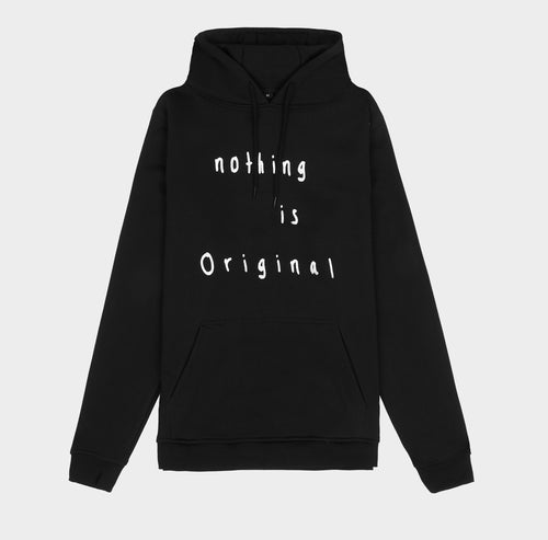 NOTHING IS ORIGINAL HOODIE