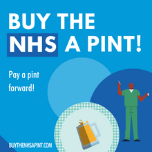 Load image into Gallery viewer, Buy the NHS a Pint!