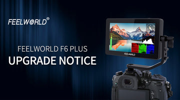 FEELWORLD F6 Plus Paunawa ng Pag-upgrade: Type-C, 2.Waveform, Vope scope, Auto Mirror, Siyam na Grid, Maling Kulay (type2)