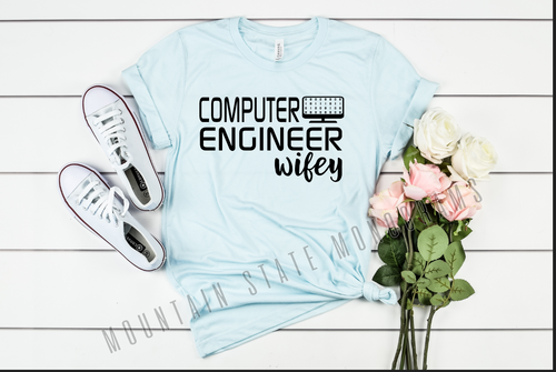 Computer Engineer Wifey