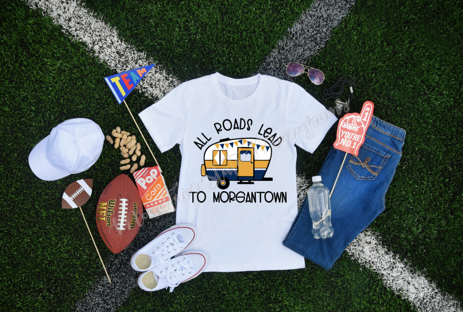 All Roads Lead to Morgantown Tee
