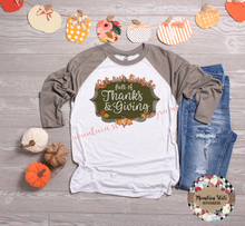 Load image into Gallery viewer, Let Our Lives Be Full of Thanksgiving | Thanksgiving Tee