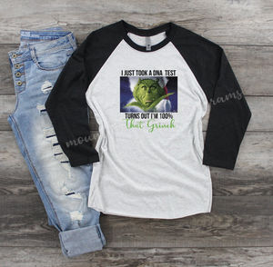 100% That Grinch | Christmas tee