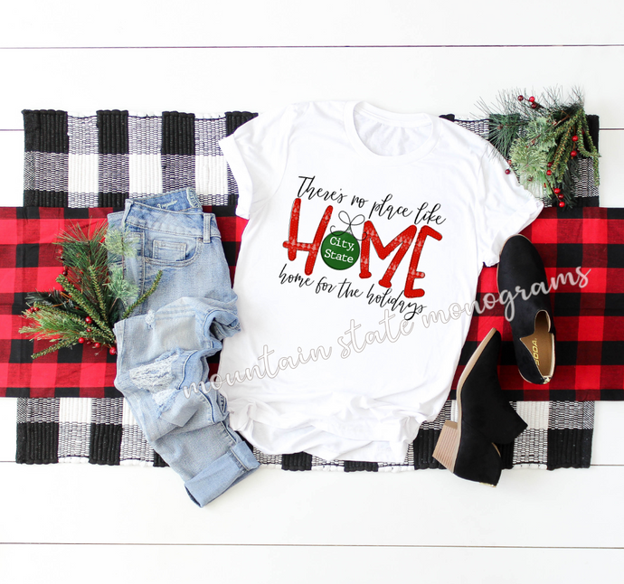 No Place Like Home | Custom City Christmas Tee