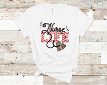 Load image into Gallery viewer, Nurse Life | Valentine's Tee