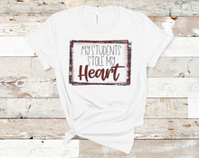 Load image into Gallery viewer, My Students Stole My Heart | Valentine's Tee