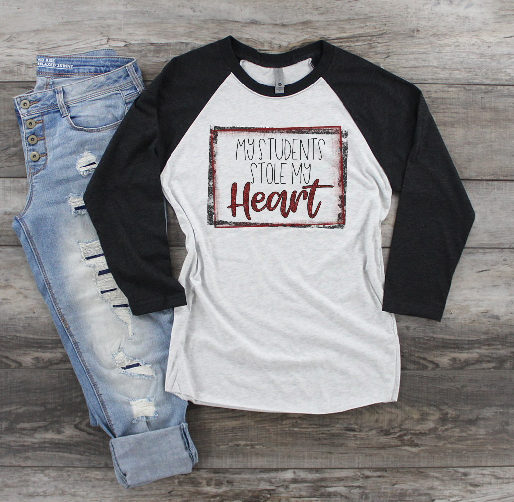 My Students Stole My Heart | Valentine's Tee