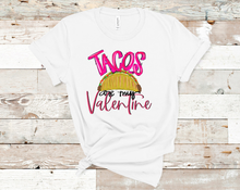 Load image into Gallery viewer, Tacos are My Valentine | Valentine's Tee