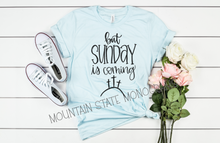 Load image into Gallery viewer, But Sunday is Coming | Easter Tee
