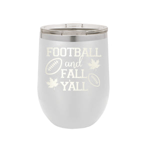 White Football and Fall Y'all 12oz Insulated Tumbler