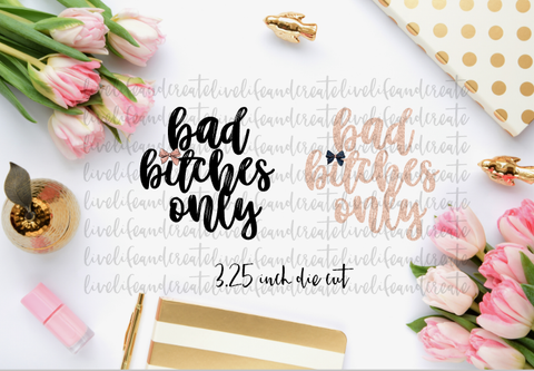 Bad bitches only die cut set