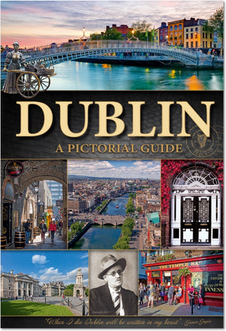 DUBLIN - A Pictorial Guide