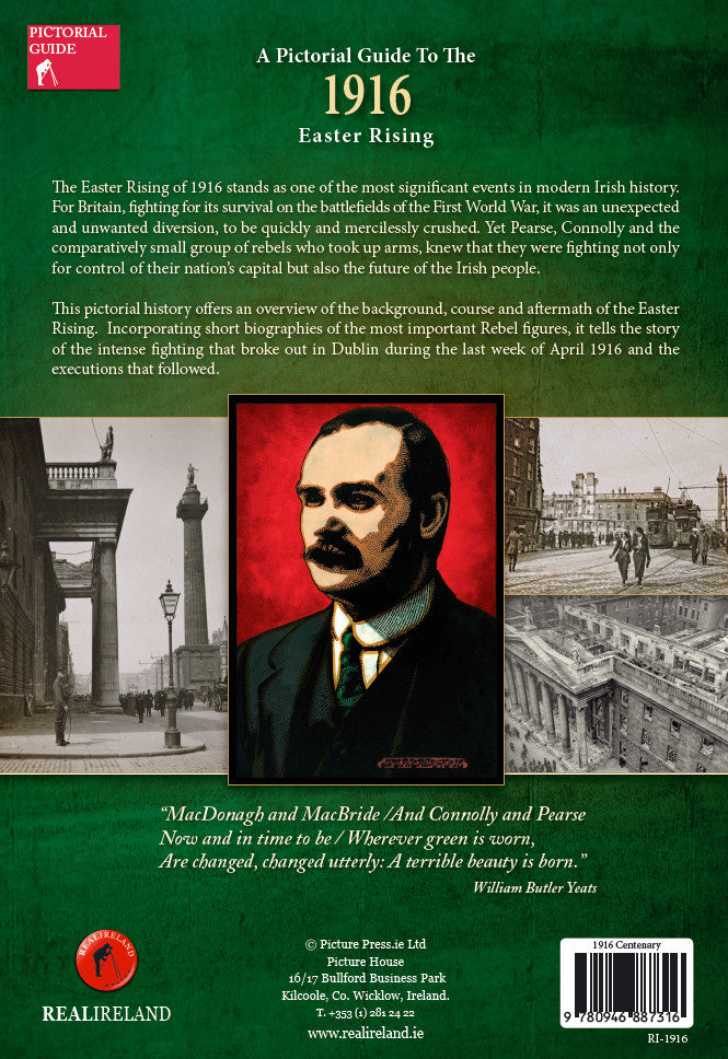 1916 Easter Rising - Pictorial Guide