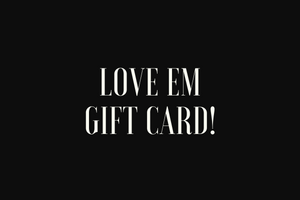 Love Em Couture Gift Card