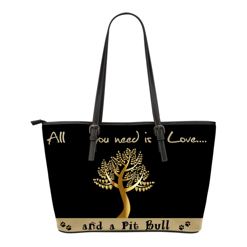 All You Need Is Love And A Pitbull Small Black & Light Gold - CRE8Custom